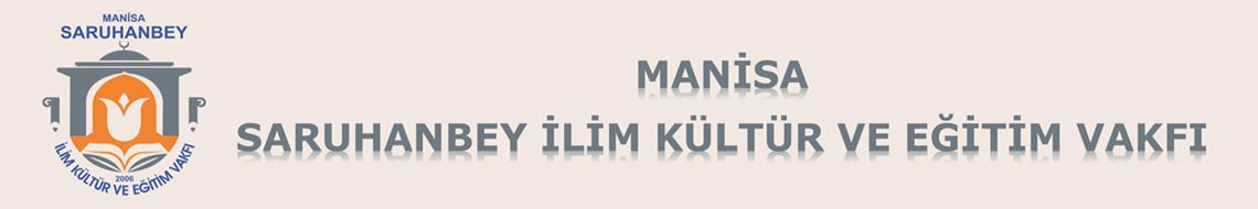 Manisa Saruhanbey İlim Kültür ve Eğitim Vakfı